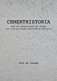 Cover for Cementhistoria: med tre generationer de Jounge / och lite gotländsk kalkindustrihistoria