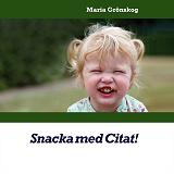 Cover for Snacka med Citat!