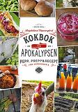 Cover for Kokbok för Apokalypsen: Pepp, prepp & recept