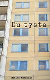 Cover for Du tysta