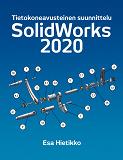 Cover for SolidWorks 2020: Tietokonneavusteinen suunnittelu