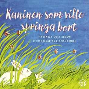 Cover for Kaninen som ville springa bort