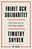 Cover for Frihet och solidaritet : om hälsa som en mänsklig rättighet