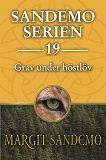 Cover for Sandemoserien 19 - Grav under höstlöv