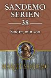 Cover for Sandemoserien 38 - Sindre, min son