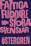 Cover for Fattiga riddare och stora svenskar