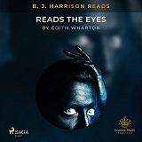 Cover for B. J. Harrison Reads The Eyes