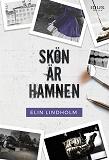 Cover for Skön är hamnen