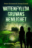 Cover for Vattenfyllda gruvans hemlighet