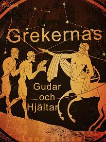 Cover for Grekernas gudar och hjältar