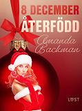 Cover for 8 december: Återfödd - en erotisk julkalender