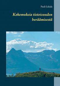 Cover for Kokemuksia tietoisuuden heräämisestä