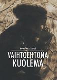 Cover for Vaihtoehtona kuolema