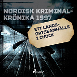 Cover for Ett landsortssamhälle i chock