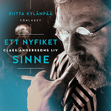 Cover for Ett nyfiket sinne : Claes Anderssons liv