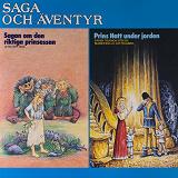 Cover for Sagan om den riktiga prinsessan & Prins Hatt under jorden
