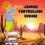 Cover for Johans förtrollade kikare