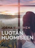 Cover for Luotan huomiseen