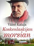 Cover for Koskenlaskijan morsian
