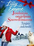 Cover for Jouluisia ongelmia Snowdoniassa: Neljäs adventti