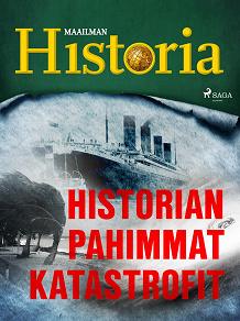 Cover for Historian pahimmat katastrofit