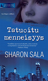 Cover for Tatuoitu menneisyys