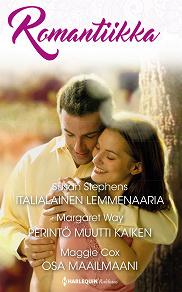 Cover for Italialainen lemmenaaria / Perintö muutti kaiken / Osa maailmaani