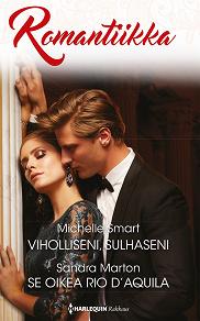 Cover for Viholliseni, sulhaseni / Se oikea Rio D'Aquila