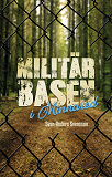 Cover for Militärbasen i Minnared