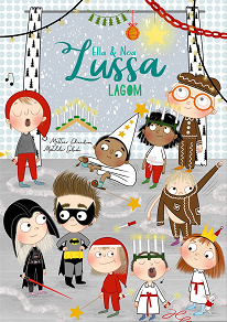 Cover for Ella och Noa: Lussa lagom
