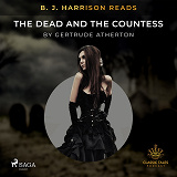 Cover for B. J. Harrison Reads The Dead and the Countess