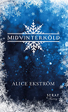 Cover for Midvinterköld