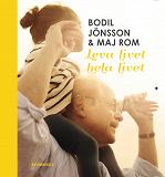 Cover for Leva livet hela livet