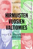 Cover for Hirmuisten vuosien valtiomies
