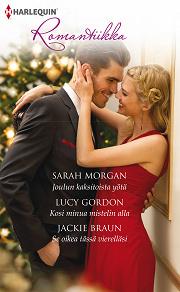 Cover for Joulun kaksitoista yötä / Kosi minua mistelin alla / Se oikea tässä vierelläsi