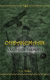 Cover for Ohdakemaan vaeltajien tarinoita