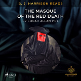 Cover for B.J. Harrison Reads The Masque of the Red Death