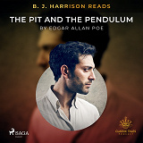 Cover for B. J. Harrison Reads The Pit and the Pendulum