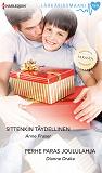 Cover for Sittenkin täydellinen / Perhe paras joululahja