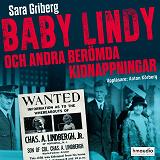 Cover for Baby Lindy och andra berömda kidnappningar