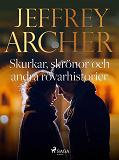 Cover for Skurkar, skrönor och andra rövarhistorier