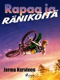Cover for Rapaa ja räniköitä