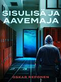 Cover for Sisulisä ja aavemaja