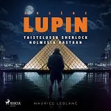 Cover for Arsène Lupin taistelussa Sherlock Holmesia vastaan