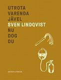 Cover for Utrota varenda jävel/Nu dog du