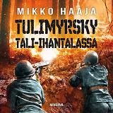 Cover for Tulimyrsky Tali-Ihantalassa