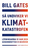 Cover for Så undviker vi klimatkatastrofen