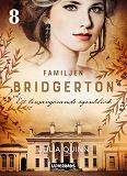 Cover for Familjen Bridgerton. Ett livsavgörande ögonblick