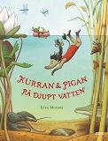 Cover for Kurran och Pigan på djupt vatten