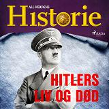 Cover for Hitlers liv og død